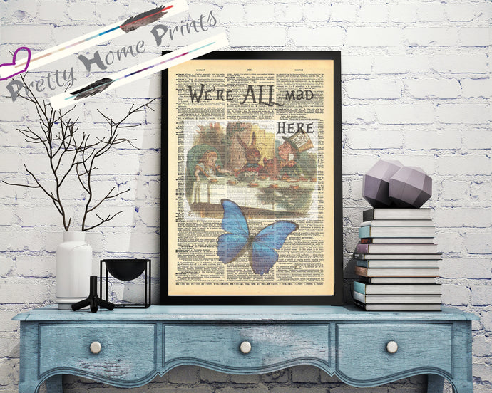 Alice in wonderland Vintage dictionary Print mad here