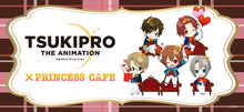 (PRE-ORDER ARRIVING SECOND WEEK OF MARCH) TSUKIPRO x Princess Cafe Collaboration Goods