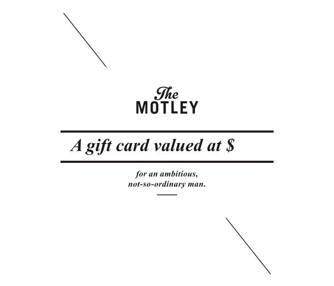 The Motley Gift Card - The Motley