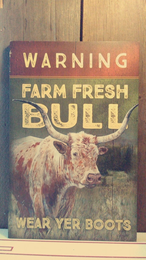 Warning Farm Fresh Bull