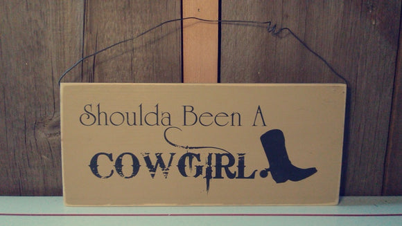 Shoulda Been a Cowgirl