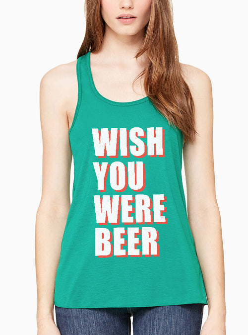 Wish you were Beer Flowy Tank