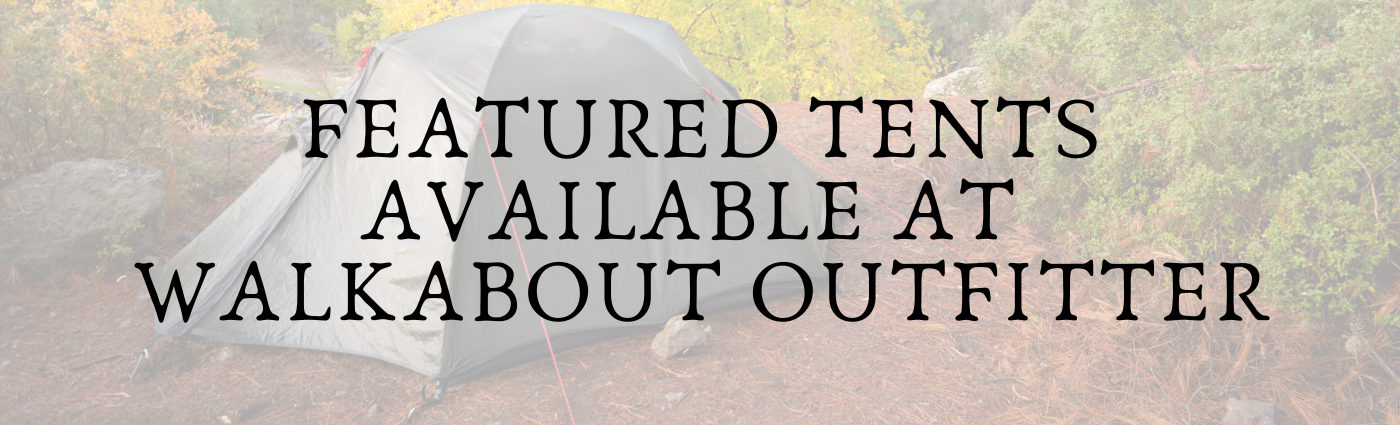 Featured Tents available at Walkabout
