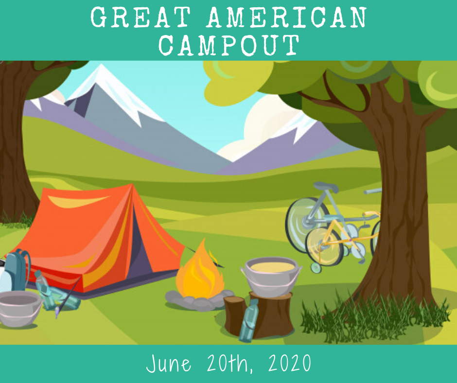 June 20th - Great American Campout