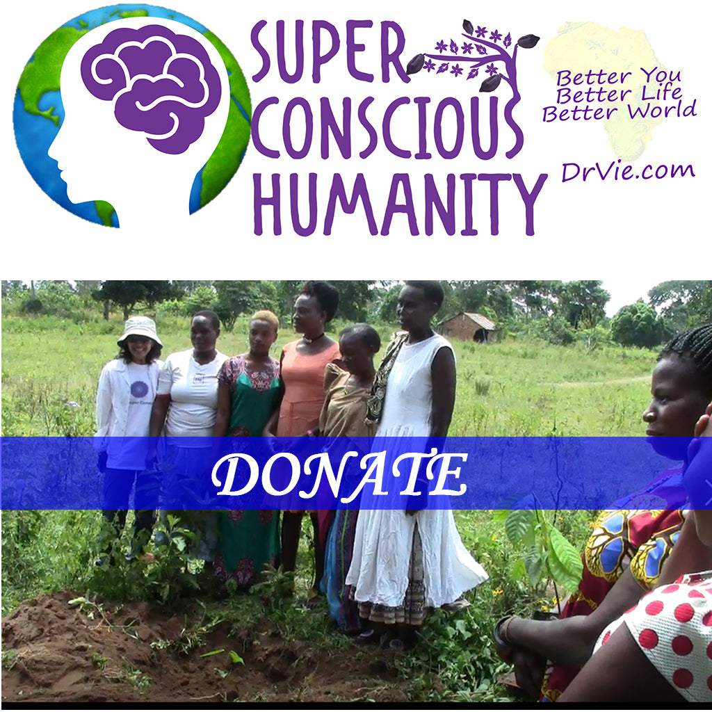 Donate to Dr. Vie Global Super Conscious Humanity Program
