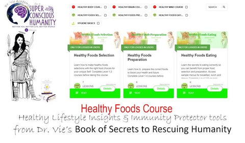 Healthy Foods Online Course To Boost Immunity and Wellness with Scientist Dr. Vie