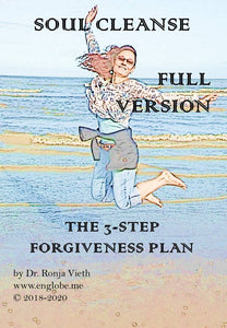 Soul Cleanse The 3-Step Forgiveness Plan (Full Version with Binaural Beats Audios)