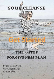Soul Cleanse Get Started with Forgiveness