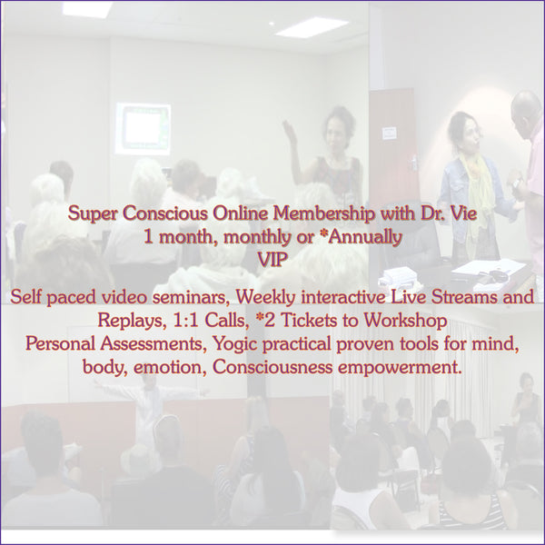 Super Conscious VIP Online Membership For Personal Transformation with 1:1 Support