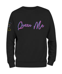 Queen Me Sweatshirt - Black10.com