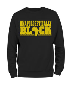 Unapologetically Black Sweatshirt - Black10.com