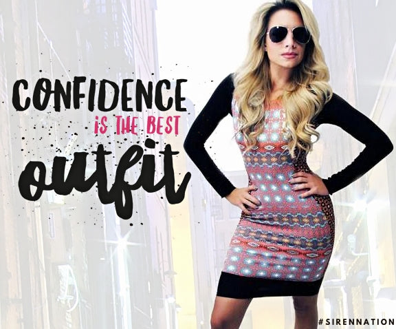 Confidence is the Best Outfit!
