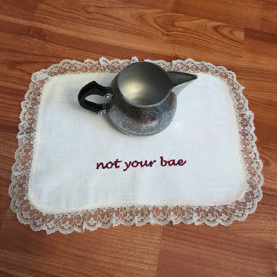 Not Your Bae Linen