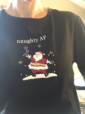 naughty AF long sleeve shirt