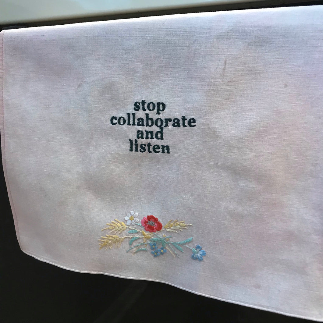stop collaborate and listen linen