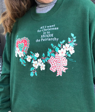 Smash the Patriarchy Sweatshirt