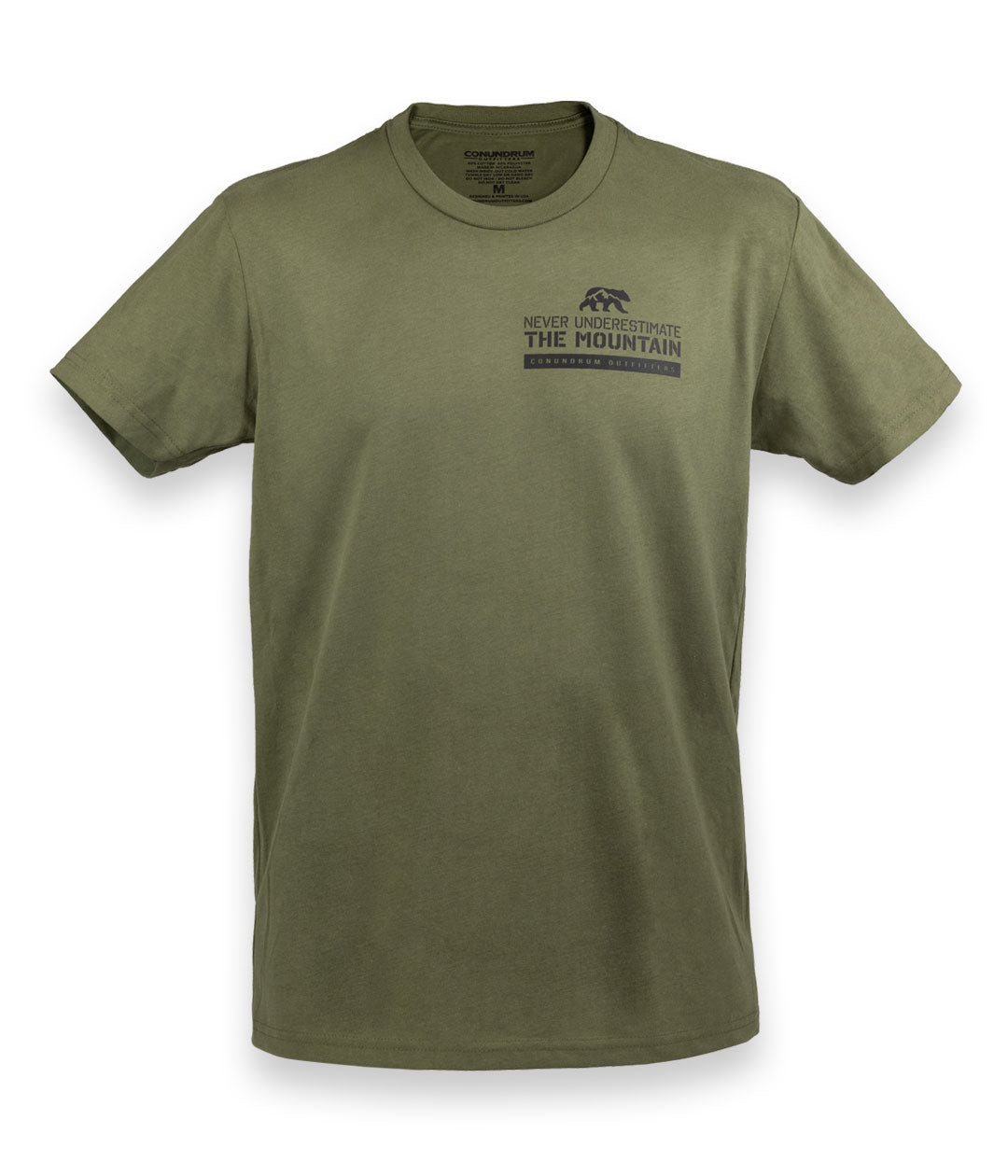 Never Underestimate the Mountain Short Sleeve Military Green Front
