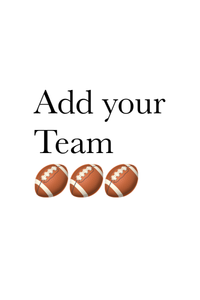 Add your team *