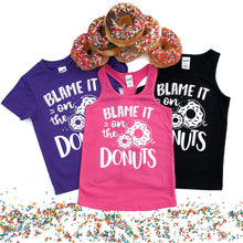 Blame It on the Donuts