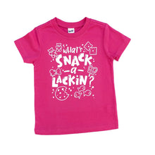 What's Snack-A-Lackin? Snack Shirt