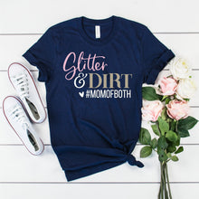 glitter and dirt mom of both - boy mom - girl mom - mom of both - mom shirt - shirt for mom - mom gift - mama shirt - mama tshirt - mom tee
