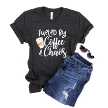 Fueled by coffee and chaos - coffee shirt -  chaos shirt - mama shirt - mom tshirt - gift for mom - chaos tshirt - mom shirt
