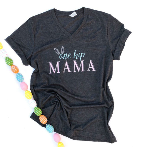 one hip mama - mama easter shirt - adult easter shirt - womens easter tshirt - easter mom shirt - easter shirt for moms - adult easter shirt