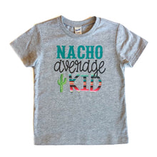 Nacho Average Mama - nacho average kid - taco shirts - cinco de mayo shirts - day of the dead - fiesta shirts - mexican tshirt - serape