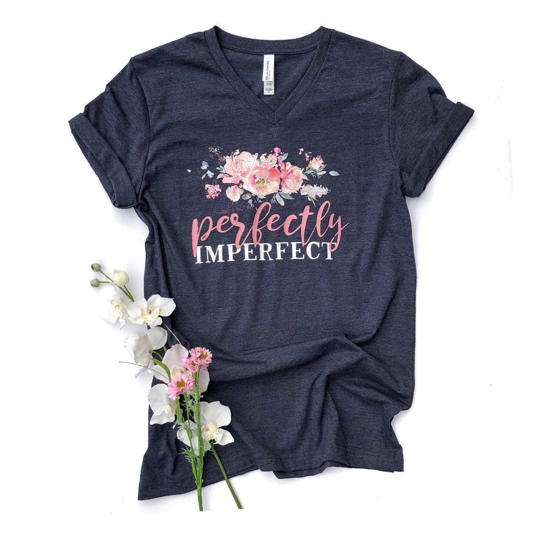 Perfectly Imperfect - Women's Shirt - Inspirational Shirt - Mom Shirt - Women's Shirt - Christian Shirt - Women's Graphic Tee - Ladies Shirt