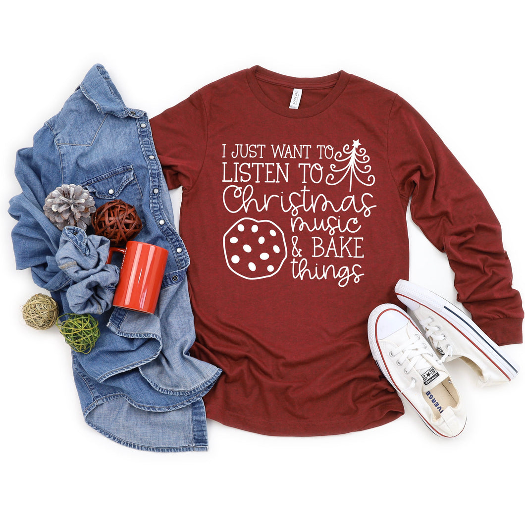 listen to christmas music and bake things - christmas music shirt - christmas shirt - women's christmas shirt - ladies christmas shirt