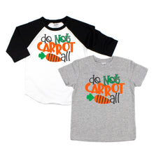 do not carrot at all - funny easter shirt - boys easter shirt - kids easter shirt - easter shirt for boys - funny easter boys shirt - carrot