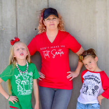 Don't Make Me Text Santa - Womens Christmas Shirt