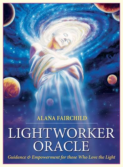 The Lightworkers Oracle - Alana Fairchild-Artwork by Mario Duguay