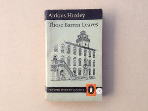 Penguin Modern Classics Those Barren Leaves by Aldous Huxley - Softcover