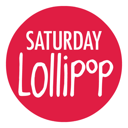 Saturday Lollipop