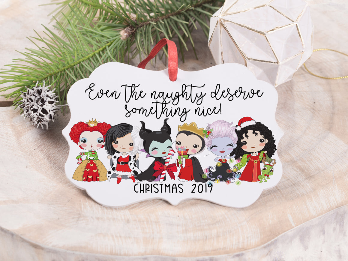"Ornament - ""Even the Naughty Deserve Something Nice"""