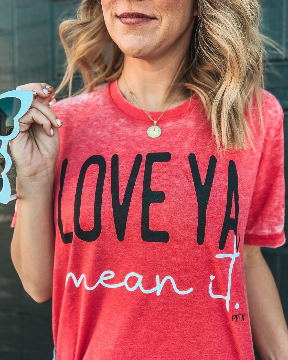 Love Ya Mean It Valentines Day Tee