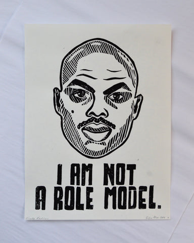 I Am Not A Role Model Print
