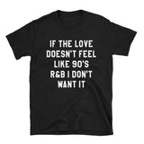love 90s rnb black shirt