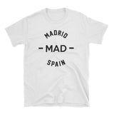 MAD - Madrid Spain Shirt