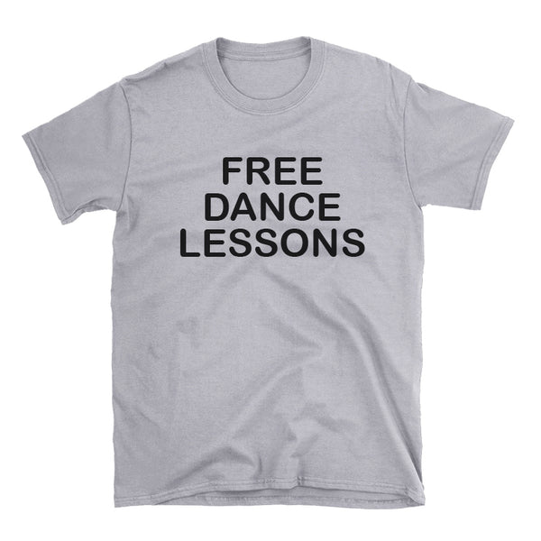 Free Dance Lessons Tee