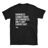 Only Light Can Do That - Unisex Shirt