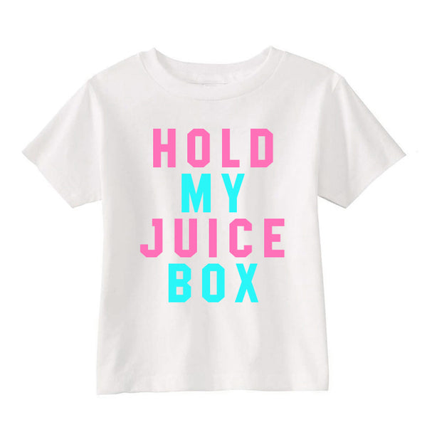 hold my juice box toddlers shirt