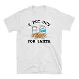 I Put Out For Santa - Funny Christmas Shirt