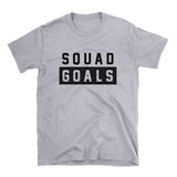 Squad Goals Shirt