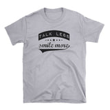 Talk Less Smile More - Hamilton Shirt