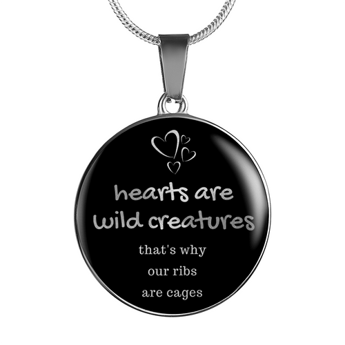 Hearts Are Wild Creatures Necklace/Bangle