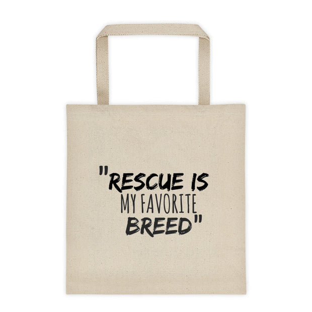 "Lil' Rascals Refuge ""Rescue is my favorite breed"" Tote bag"