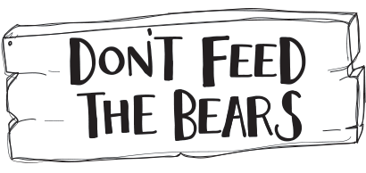 Don't Feed the Bears LTD