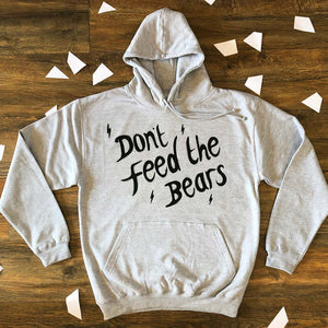 'Don't Feed the Bears' Jumper/Hoodie